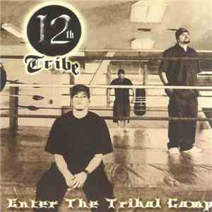 12th Tribe - Enter The Tribal Camp download mp3 flac