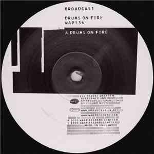 Broadcast - Drums On Fire download free