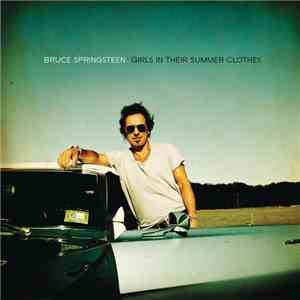 Bruce Springsteen - Girls In Their Summer Clothes download mp3 flac