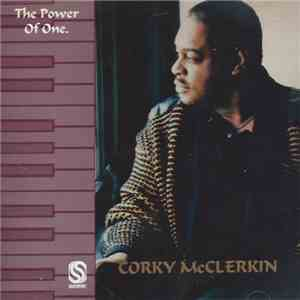 Corky McClerkin - The Power Of One download free