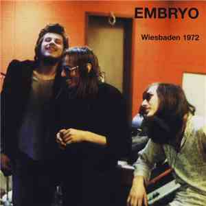 Embryo  - Wiesbaden 1972 download free