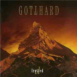 Gotthard - D Frosted download mp3 flac