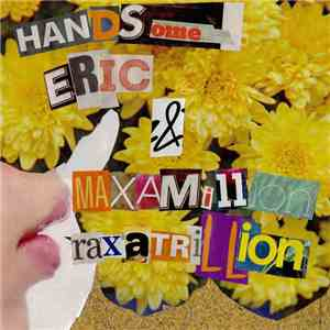 handsome eric, Maximillion Raxatrillion - split download mp3 flac