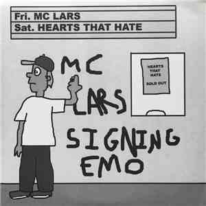MC Lars, Hearts That Hate - Signing Emo download free