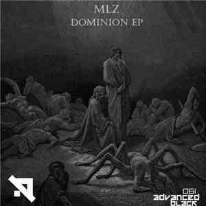 MLZ (IT) - Dominion EP download mp3 flac
