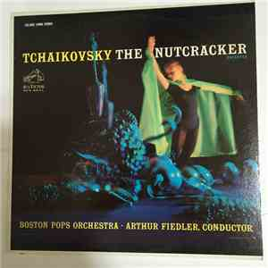 Tchaikovsky / Boston Pops Orchestra - Tchaikovsky The Nutcracker, Op. 71 (Excerpts) download mp3 flac