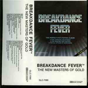 The New Masters Of Gold - Breakdance Fever download free