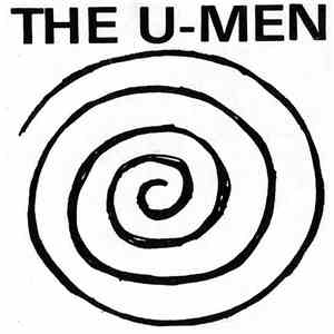 The U-Men - X-Mas Concert At Interstate Mall / Live At Club Wow download mp3 flac