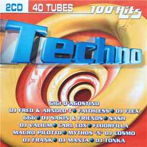 Various - 100% Hits Techno download mp3 flac