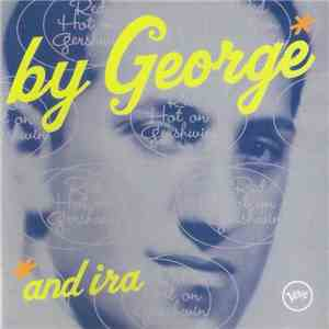 Various - By GeorgeAnd Ira: Red Hot On Gershwin download mp3 flac