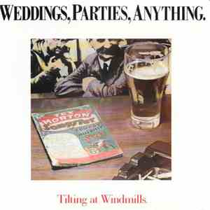 Weddings, Parties, Anything - Tilting At Windmills download free